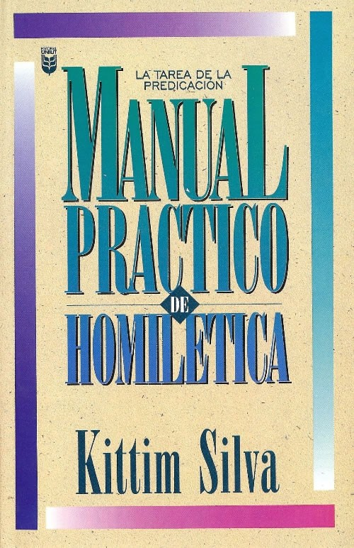 Kittim Silva - Manual Practico De Homiletica - Libros ...  @tataya.com.mx