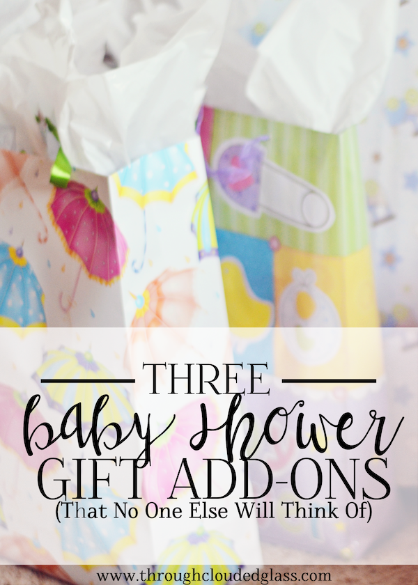 Baby Shower Gift Add-Ons - Three Ideas!  | Through Clouded Glass