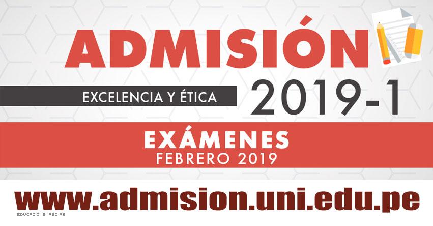 Admisión UNI 2019-1 (Exámenes: 11, 13 y 15 Febrero) Inscripción - Vacantes - Temario - Prospecto - Concurso de Admisión - Universidad Nacional de Ingeniería - www.uni.edu.pe