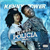 Kenny Power - Minha Policia Remix (Afro Pop)
