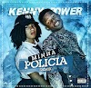 Kenny Power - Minha Policia Remix (Afro Pop)