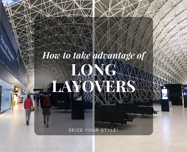 How to take advantage of long layovers