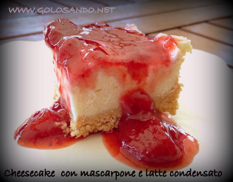 Golosandoserenamente Cheesecake Con Mascarpone Latte