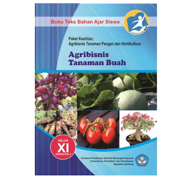 Buku Paket Agribisnis Tanaman Buah SMK MAK Kelas 11 Kurikulum 2013