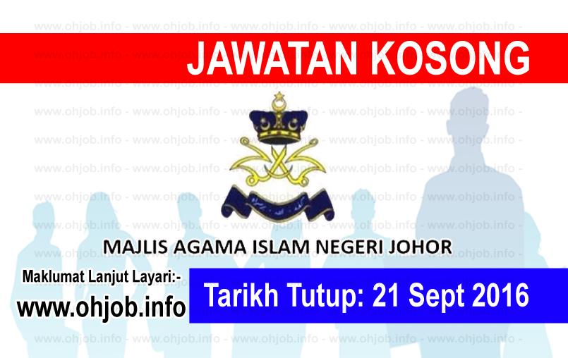 Jawatan Kerja Kosong Majlis Agama Islam Johor (MAIJ) logo www.ohjob.info september 2016