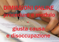 procedura online per dimissioni per giusta causa, come non perdere l'indennità di disoccupazione