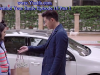 SINOPSIS Behind Your Smile Episode 16 PART 1