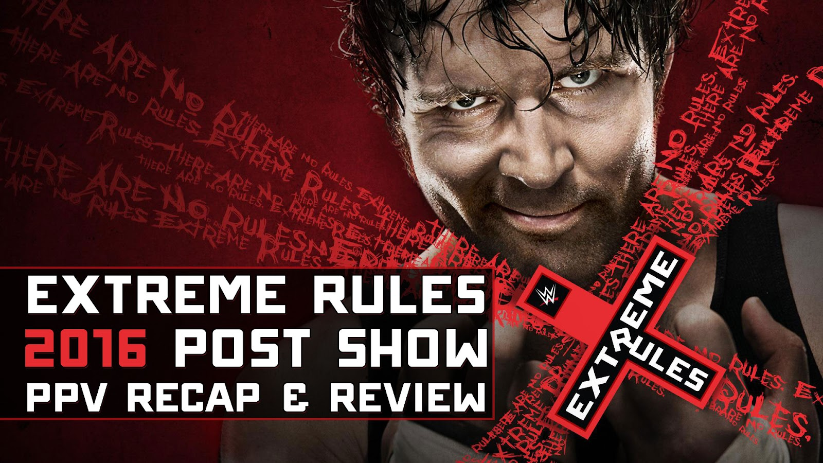 WWE Extreme Rules 2016 Recap and Review Podcast