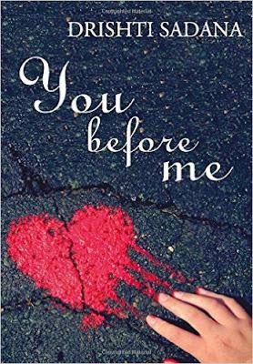 Download 'You Before Me' by Drishti Sadana Book PDF