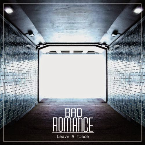 [EP] Bad Romance – Leave A Trace