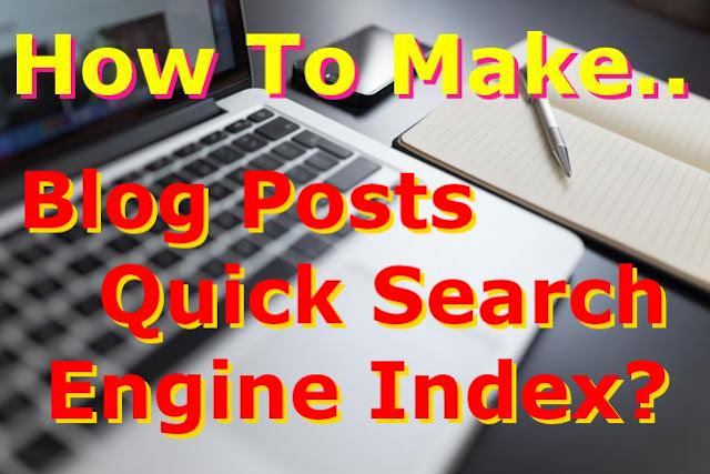 Blog Posts Quick Search Engine Index
