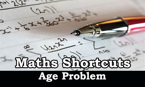Kerala PSC - Maths Shortcut Tricks (Age Problems)