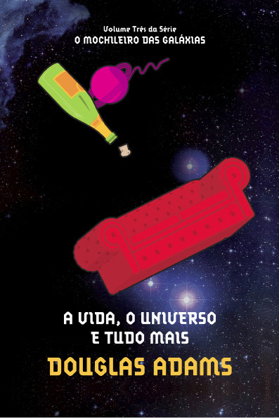A vida, o universo e tudo mais Douglas Adams