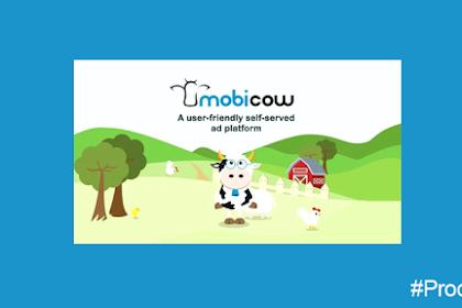 Tingkatkan Pendapatan Dollar dengan Mobicow, Mobile Ads berCPM Tinggi