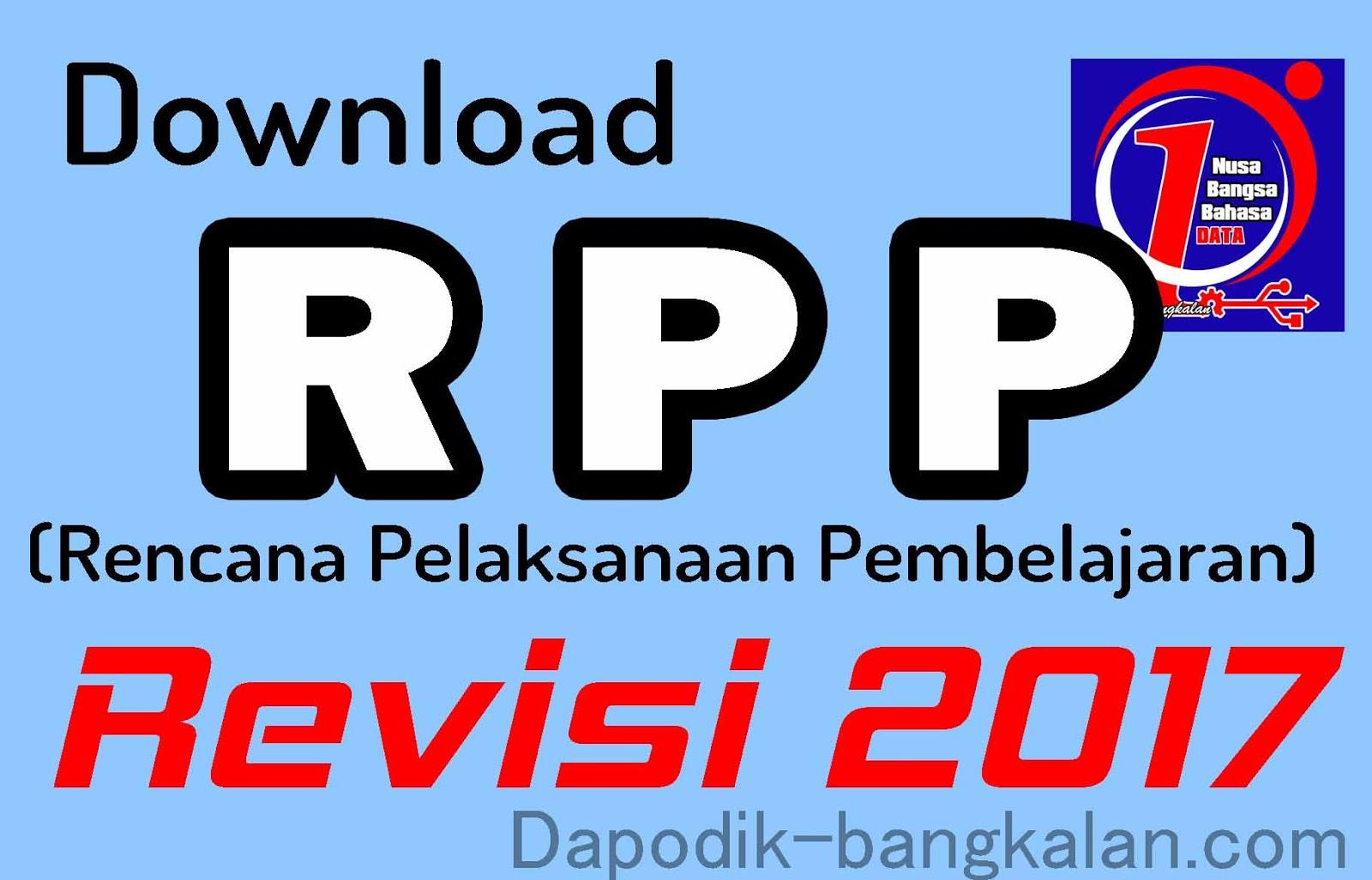 Download Rpp Kurikulum 2013 K13 Revisi Tahun 2017