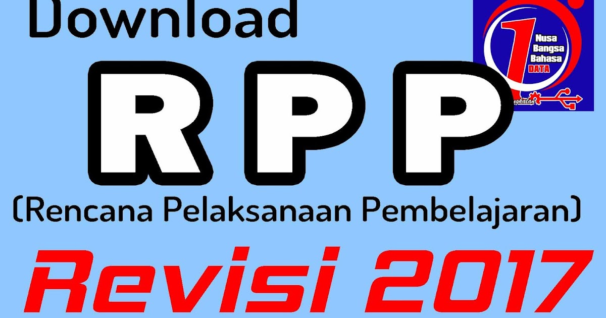 Download Rpp Kurikulum 2013 K13 Revisi Tahun 2017