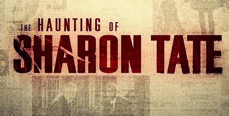 1015f5d559 The Movie Sleuth: Trailers: The Haunting of Sharon Tate (2019 ...