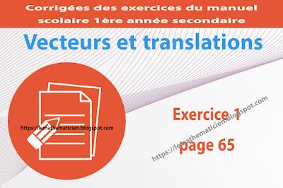 Exercice 01 page 65 - Vecteurs et translations