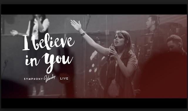 Symphony Worship – I Believe In You (Kupercaya Padamu)