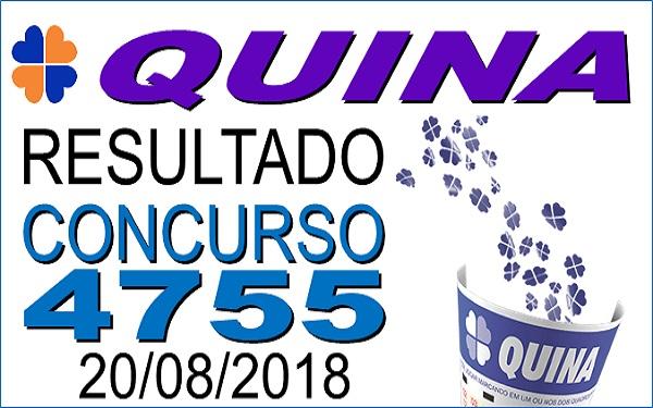 Resultado da Quina concurso 4755 de 20/08/2018 (Imagem: Informe Notícias)