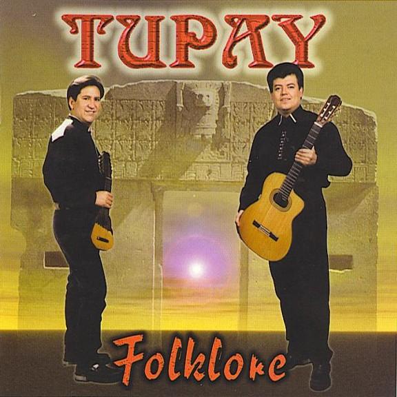 Tupay (1996): Dúo boliviano de música folklórica