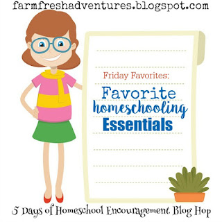 FAvorite Homeschooling Essentials