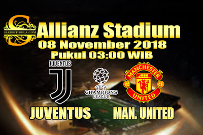Agen Bola Online Terbesar - Prediksi Skor Liga Champions Juventus Vs Manchester United 08 November 2018