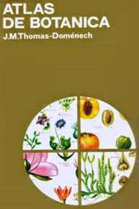 Atlas de Botánica – J. M. Thomas-Doménech