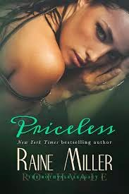 Priceless (The Rothvale Legacy #1) by Raine Miller