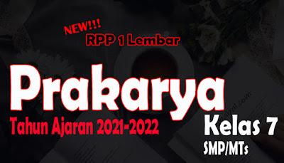 RPP 1 Lembar Prakarya SMP Kelas 7 Tahun Ajaran 2021-2022 RPP Prakarya 1 Lembar SMP Kelas 7 Tahun 2021