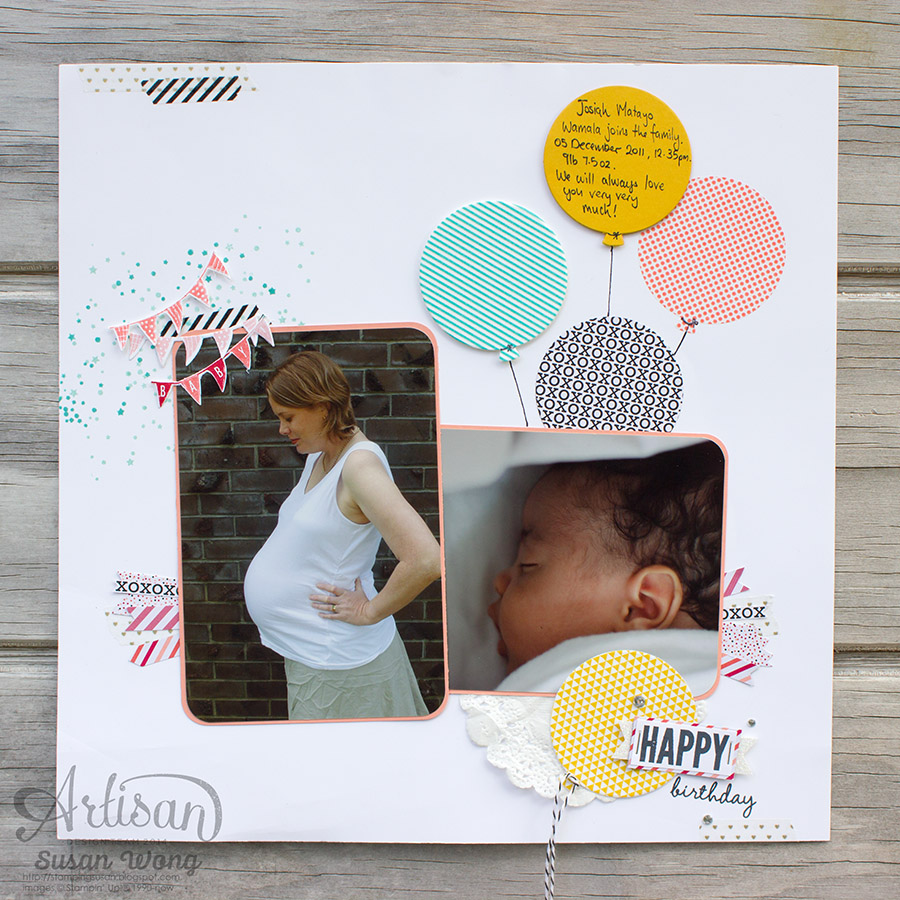 Celebrate Today Baby Layout ~ Susan Wong