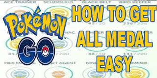 Cara Mendapatkan Semua Medal Di Pokemon Go