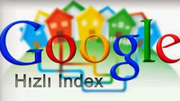 Google Blogger İçin Hızlı İndex Almak