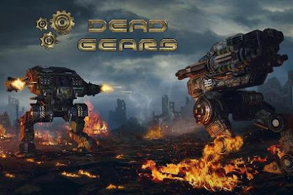 Download Game Robot Android Dead gears: The beginning