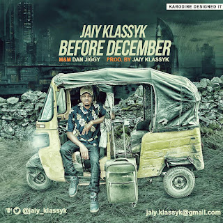 Jaiy Klassyk _ Before December [New music]