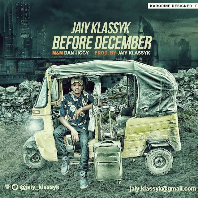 Jaiy Klassyk _ Before December [New music]