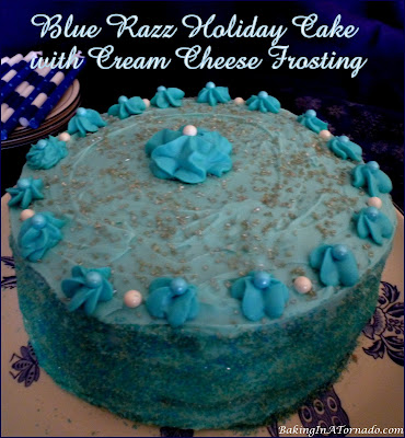 Blue Razz Holiday Cake with Cream Cheese Frosting, a beautiful cake for any occasion | Recipe developed by www.BakingInATornado.com | #recipe #cake