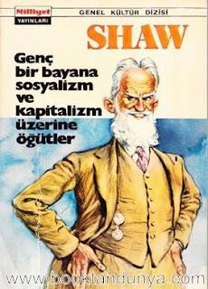 Bernard Shaw - Genç Bir Bayana Sosyalizm ve Kapitalizm Üzerine Öğütler