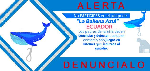 El juego de la ballena azul Ecuado en Alerta 50 Retos o Desafios que Incitan al Suicidio