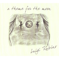 Luigi Rubino A Theme For The Moon