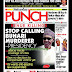 NIGERIA NEWSPAPERS: TODAY'S THE PUNCH NEWSPAPER HEADLINES [3RD FEBRUARY , 2018].