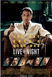 Live by Night (2017) DVDScr Full Movie Watch Online Free
