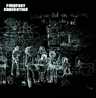 Fairport Convention What We Did On Our Holidays