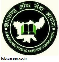Assistant Professor Recruitment in Jharkhand Public Service Commission JPSC for 15 posts Last Date 27/03/2017
