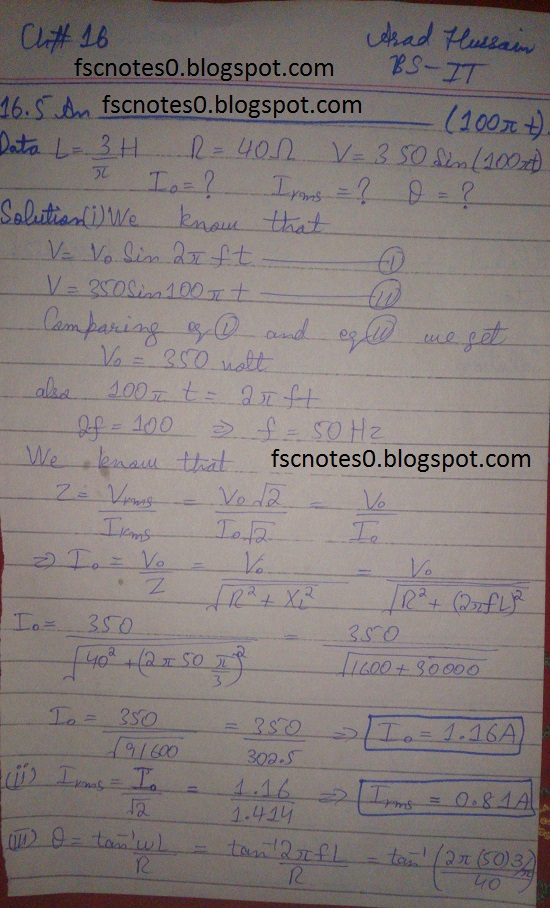F.Sc ICS Notes: Physics XII: Chapter 16 Alternating Current Numerical Problems Asad Hussain2