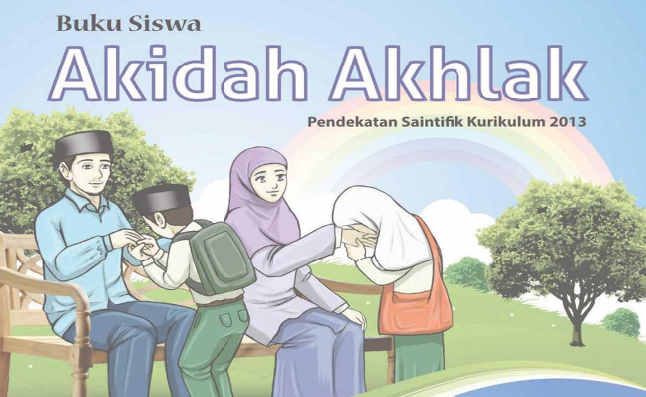 Download Buku Guru Siswa Akidah Akhlak MI Kelas 3 dan 6 Kurikulum 2013