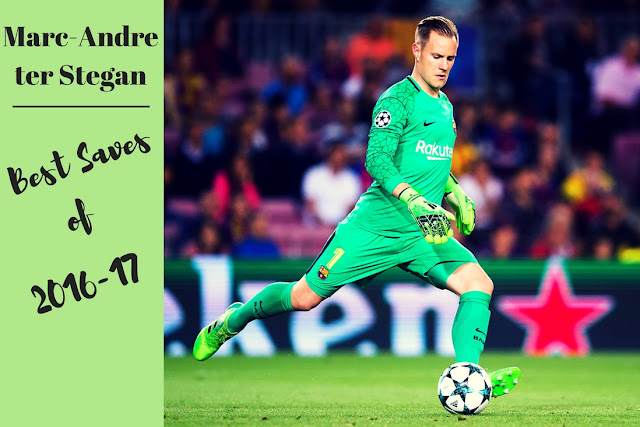 Marc-Andre ter Stegan's contribution to Barca's success has been immense and here we have some of the best saves by ter Stegan from 2016-17 season