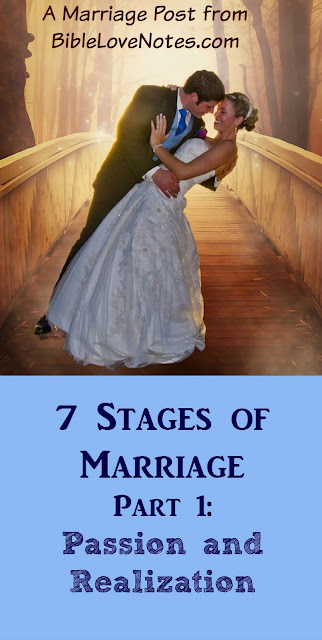 7 Stages of Marriage, Part 1