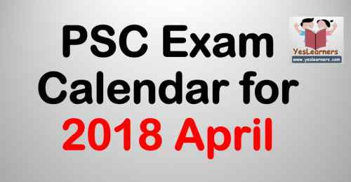 PSC Exam Calendar April 2018