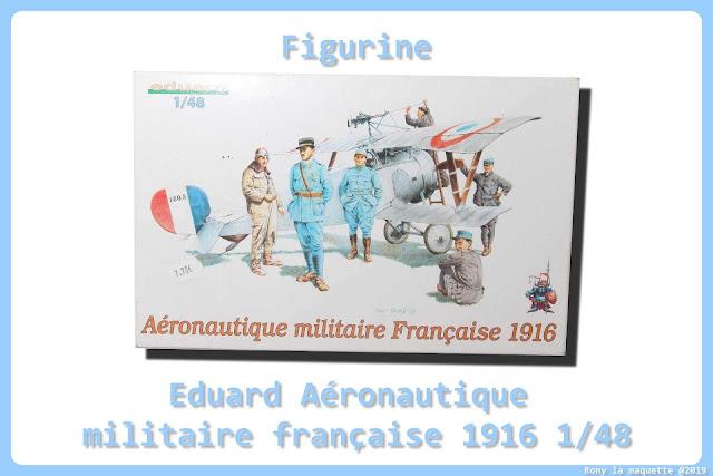"""Figurines """"Aéronautique militaire Française 1916"""" Eduard 1/48"""
